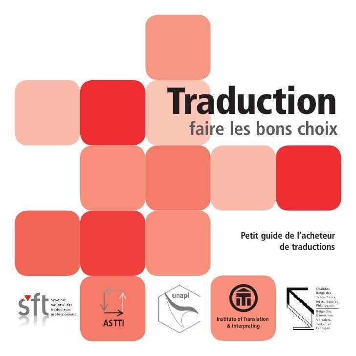 Traduction  faire les bons choix                    Petit guide de l'acheteur                          de traductions     ...
