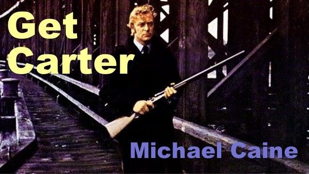 Get Carter Michael Caine