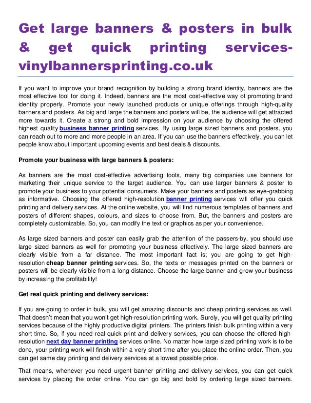 Get large banners & posters in bulk & get quick printing services- vinylbannersprinting.co.uk If you want to improve your ...