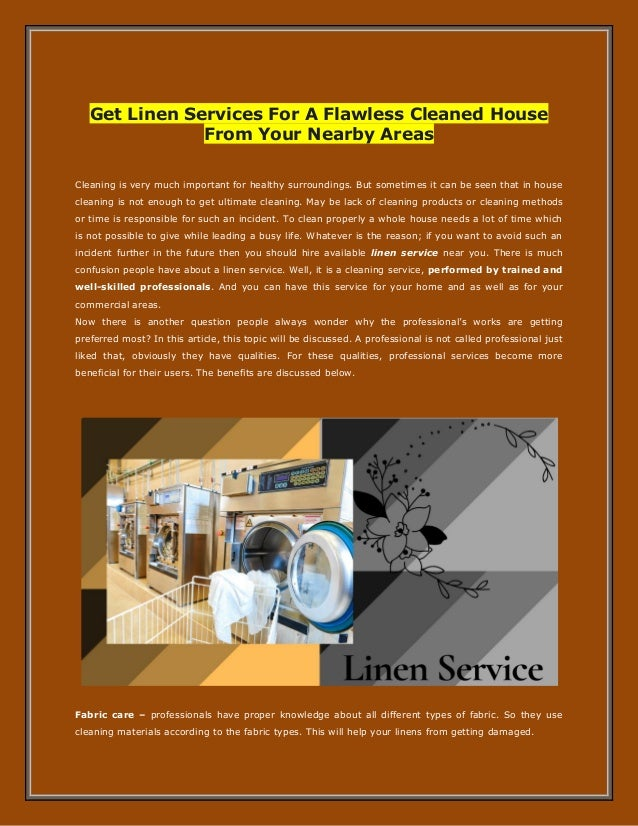 Get Linen Services For A Flawless Cleaned House From Your Nearby Areas Cleaning is very much important for healthy surroun...