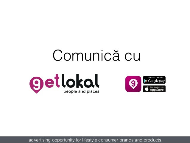 Comunică cu advertising opportunity for lifestyle consumer brands and products