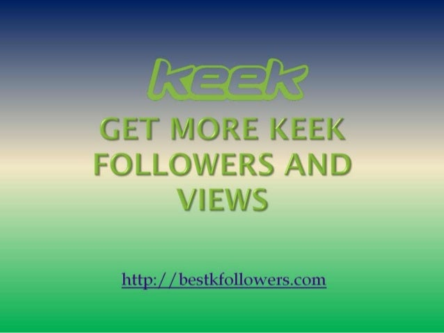 Get many followers on keek free