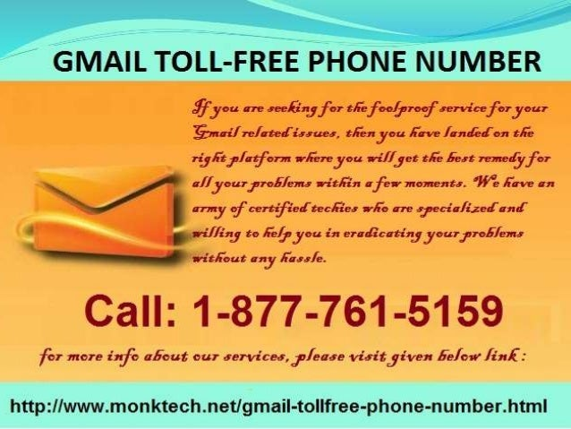 Get momentary arrangement through gmail toll free 1 877-761-5159 number