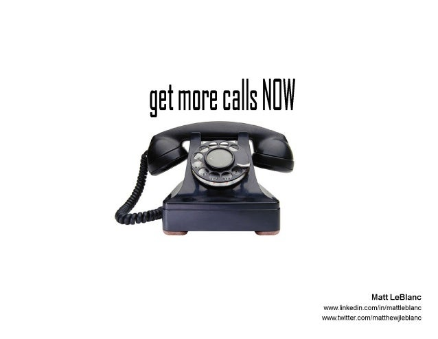 Get More Calls NOW (CTSG 5.13)