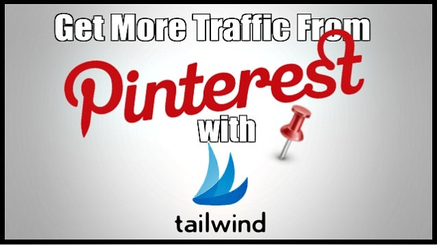 Get More Pinterest Traffic With Tailwind App Hey guys it's Ileane from Basic Blog Tips.com. Today I wanna talk about TailW...