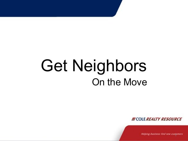 Get Neighbors  On the Move  1
