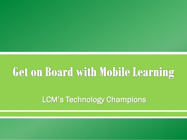   LCM's Technology Champions