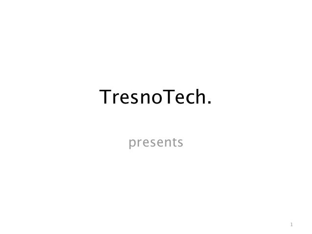 TresnoTech. presents 1