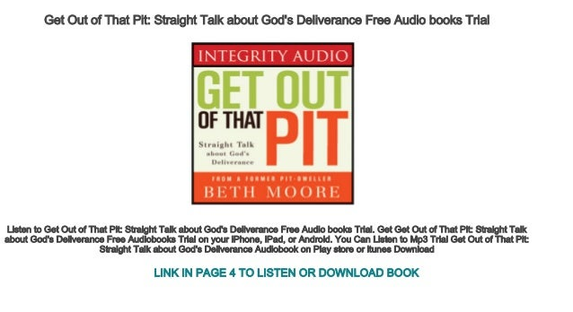 Get Out of That Pit Straight Talk about God's Deliverance Free Audio …