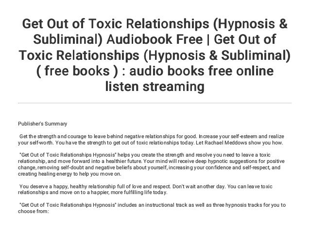 Get Out Of Toxic Relationships Hypnosis Subliminal Audiobook Free