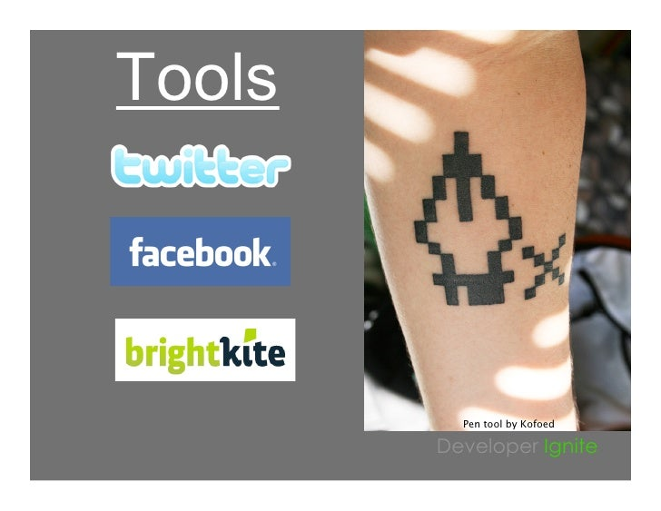 Tools              Pen tool by Kofoed          Developer Ignite
