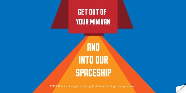4   Get O ut of Your Minivan and Into O ur Spaceship               Get O ut of Your Minivan and Into O ur Spaceship       ...