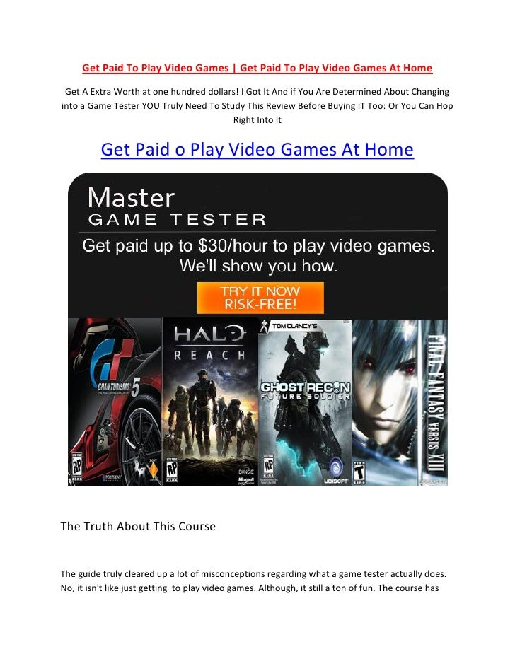 Get Paid To Play Video Games | Get Paid To Play Video Games At Home  Get A Extra Worth at one hundred dollars! I Got It An...