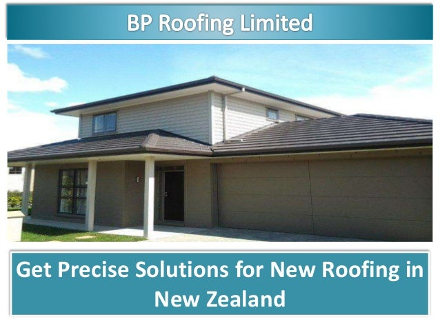 Get Precise Solutions For New Roofing In New Zealand