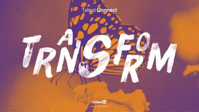 Transforming Talent Acquisition Christine Connor Head of Talent Acquisition #intalent