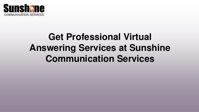 Get professional virtual answering services at sunshine communication…