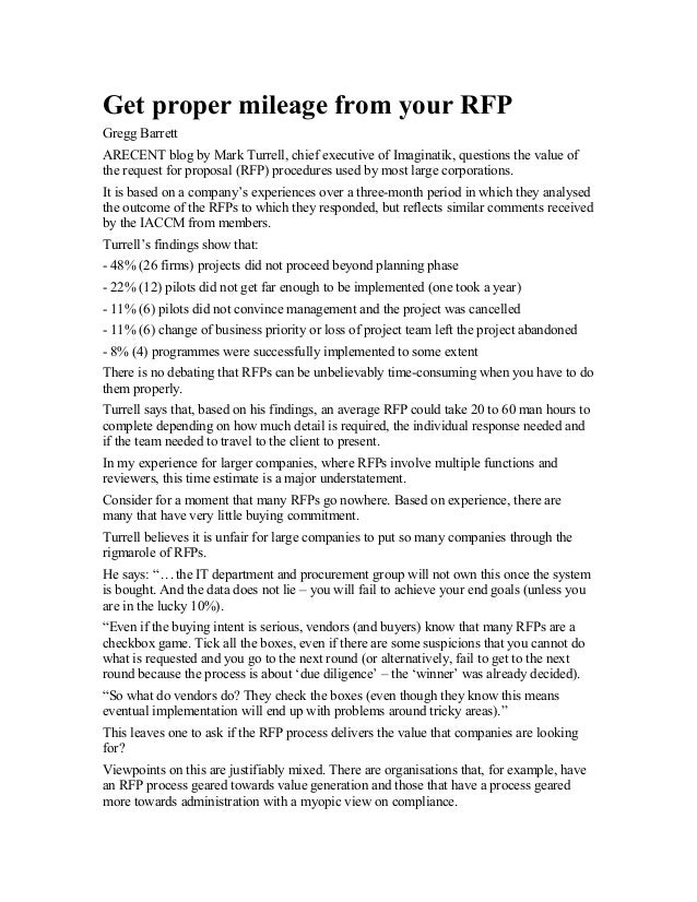 Get proper mileage from your RFPGregg BarrettARECENT blog by Mark Turrell, chief executive of Imaginatik, questions the va...
