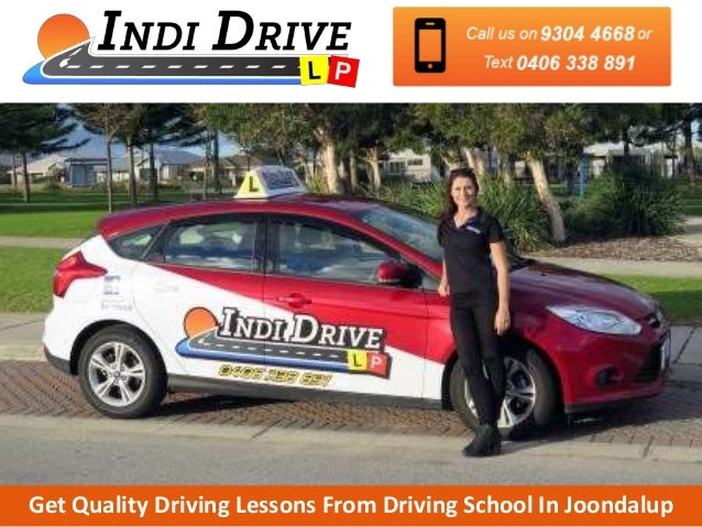 get quality driving lessons from driving school in joondalup rh slideshare net Driving School Course Driving Lessons Block