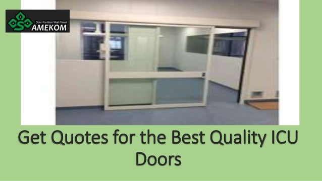 Get Quotes for the Best Quality ICU Doors