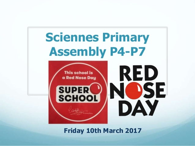 Sciennes Primary Assembly P4-P7 Friday 10th March 2017