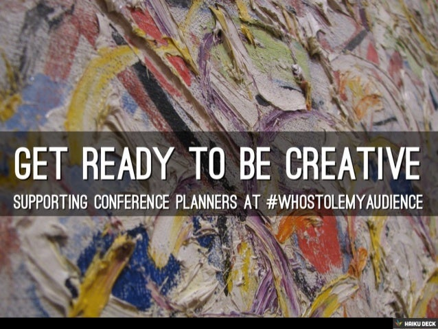 Get ready to be creative