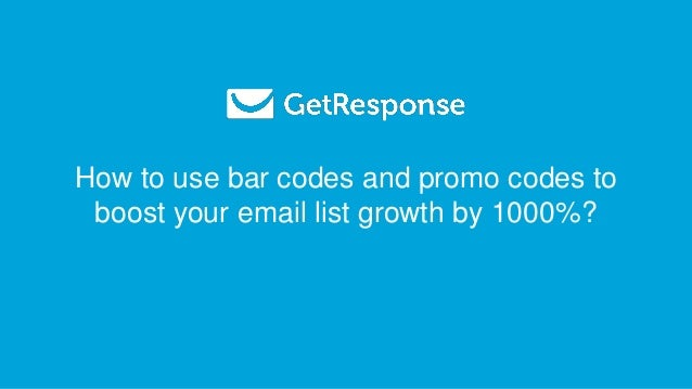 How to use bar codes and promo codes to boost your email list growth by 1000%?