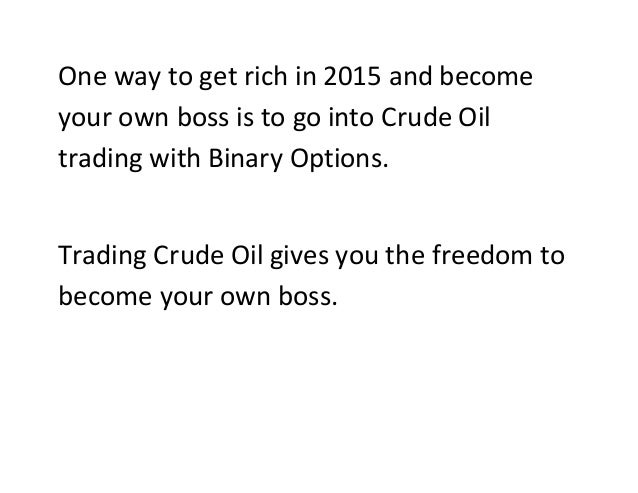 Can you get rich on binary options