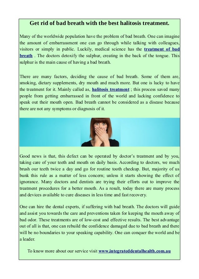 Bad Breath Treatment >> Get Rid Of Bad Breath With The Best Halitosis Treatment
