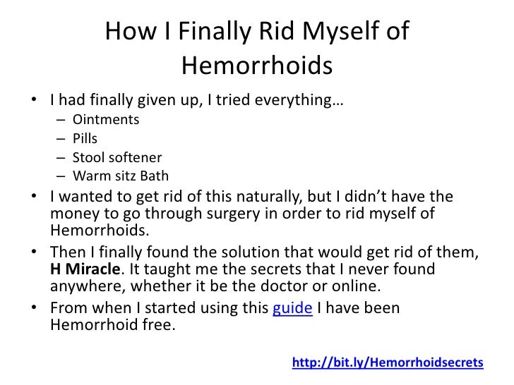 Get rid of internal hemorrhoids