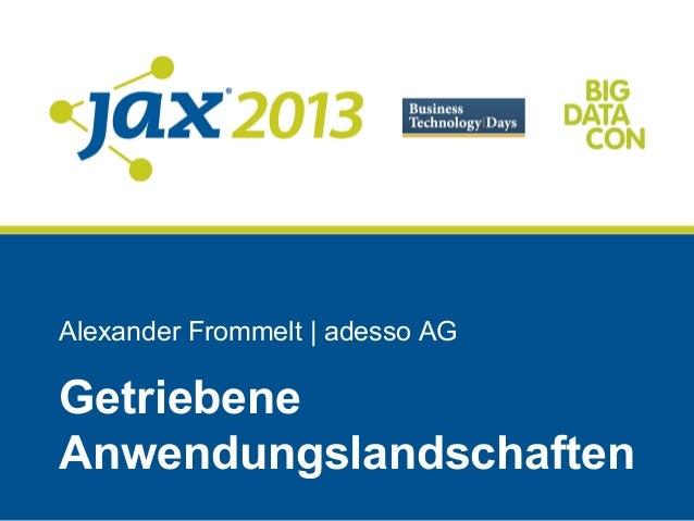 Alexander Frommelt | adesso AGGetriebeneAnwendungslandschaften