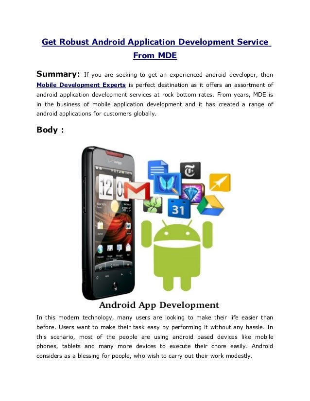 Get Robust Android Application Development Service                     From MDESummary:        If you are seeking to get a...