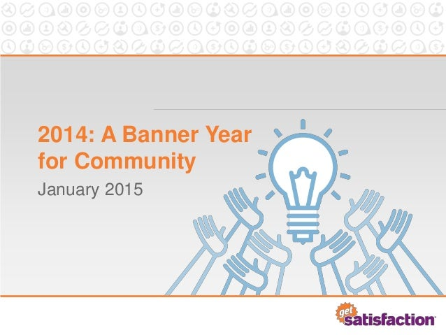 2014: A Banner Year for Community January 2015