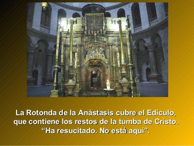 La Rotonda de la Anástasis cubre el Edículo,La Rotonda de la Anástasis cubre el Edículo, que contiene los restos de la tum...