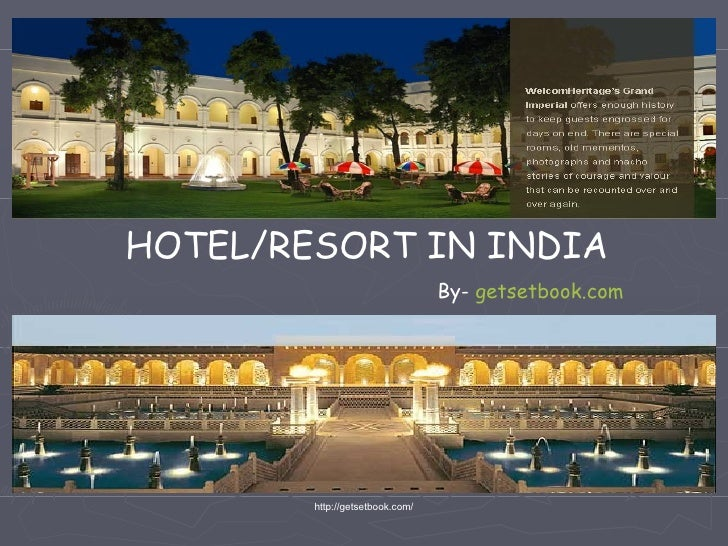 HOTEL/RESORT IN INDIA By-  getsetbook.com