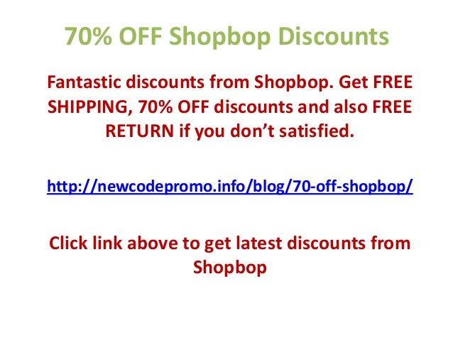 70% OFF Shopbop DiscountsFantastic discounts from Shopbop. Get FREESHIPPING, 70% OFF discounts and also FREERETURN if you ...