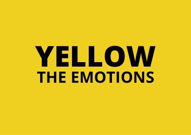 YELLOW THE EMOTIONS