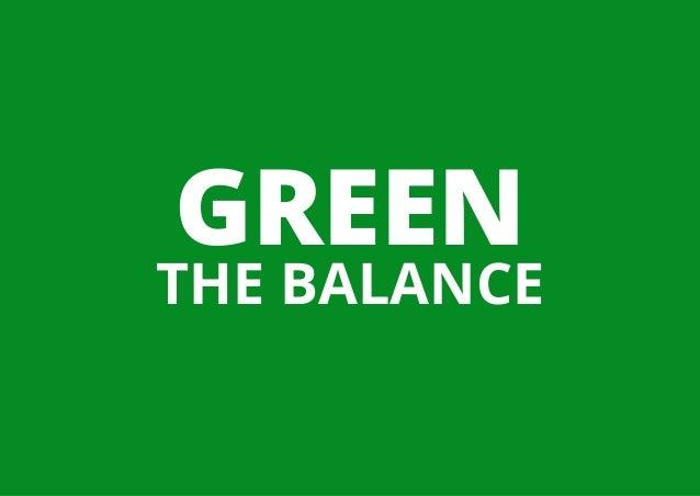 GREEN THE BALANCE