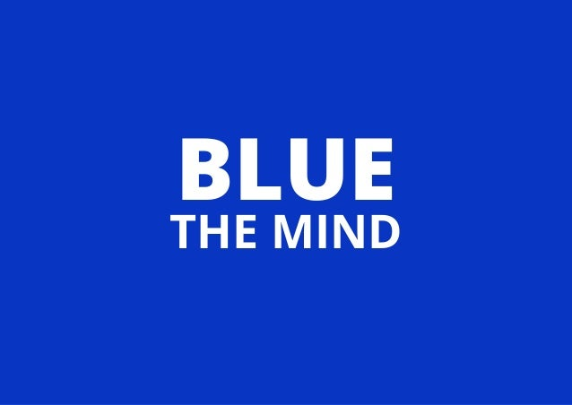 BLUE THE MIND