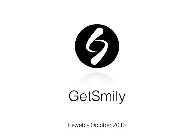 GetSmily Feweb - October 2013