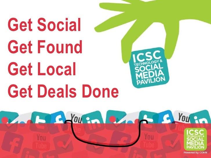 Get SocialGet FoundGet LocalGet Deals Done