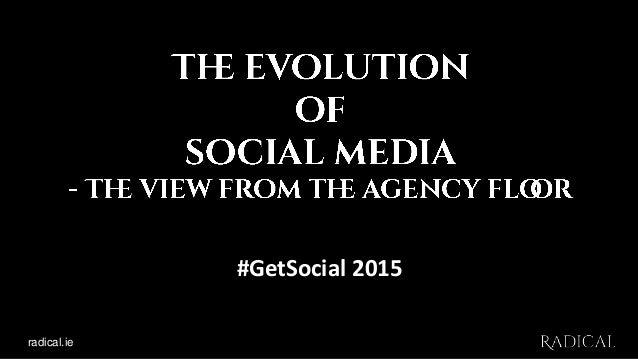 radical.ie #GetSocial 2015
