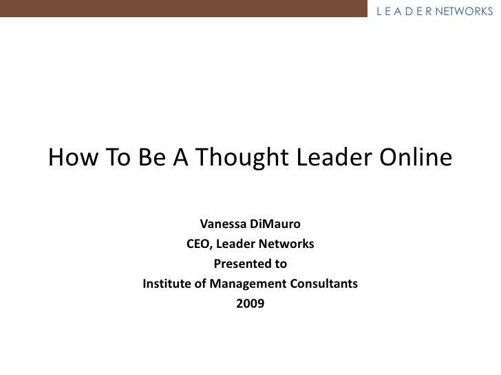 """"""" C'mon Get Social"""" presented to the Institute Of Management Consultants September 29, 2009 Vanessa DiMauro CEO Leader Net..."""