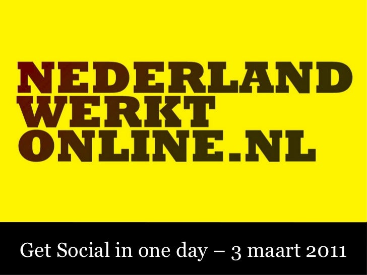 Get Social in one day – 2 maart 2011