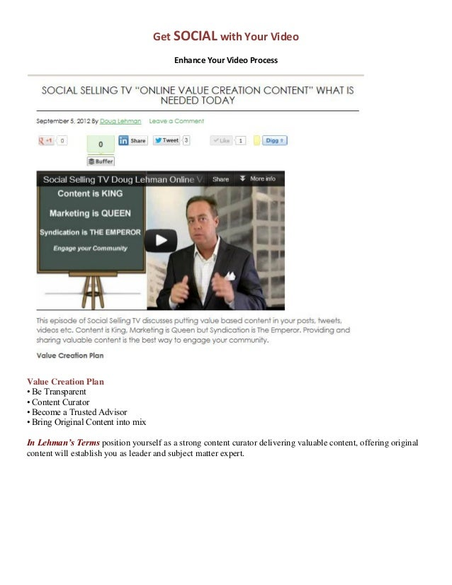 Get SOCIAL with Your Video                                         Enhance Your Video ProcessValue Creation Plan• Be Trans...