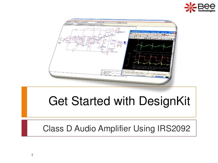 Get Started with DesignKit    Class D Audio Amplifier Using IRS20921