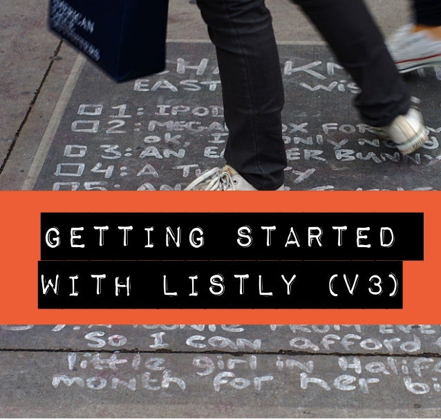 Getting started  with Listly (v3)