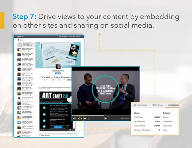 Step 7: Drive views to your content by embedding on other sites and sharing on social media.