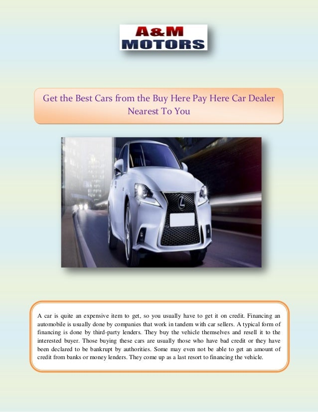 Buy Here Pay Here Cars >> Get The Best Cars From The Buy Here Pay Here Car Dealer