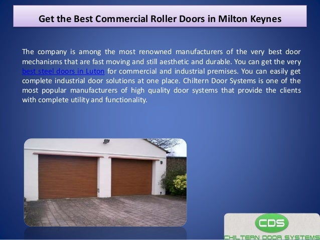 Exceptionnel Get The Best Commercial Roller Doors In Milton Keynes The Company Is Among  The Most Renowned ...