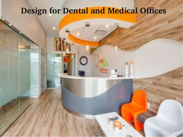 Latest Dental Office Interior Design Ideas at Arminco, Inc.